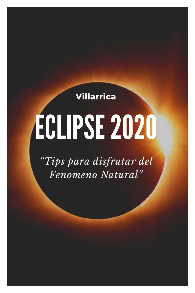 """Eclipse 2020 Villarrica """"Todo lo que debes Saber"""""""
